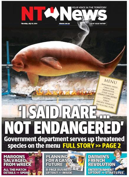นสพ. NT News ลงข่าวหน่วยงานรัฐบาล NT จัดงานเลี้ยงกินพะยูนและเต่าขึ้นทะเบียนใกล้สูญพันธุ์ เป็นเหตุให้การจัดงานต้องยกเลิกอาหารทั้งสองรายการกลางคัน