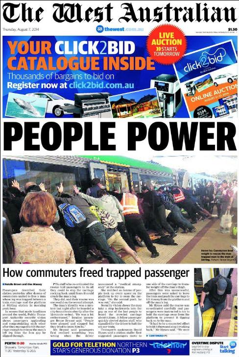 นสพ. the West Australian ฉบับ 7 ส.ค. 2014 ลงภาพผู้โดยสารเรียงแถวประมาณ 50 คนช่วยกันดันตู้รถไฟ เพื่อช่วยชายที่ขาซ้าย (ด้านล่างขวา) ติดออกมาได้