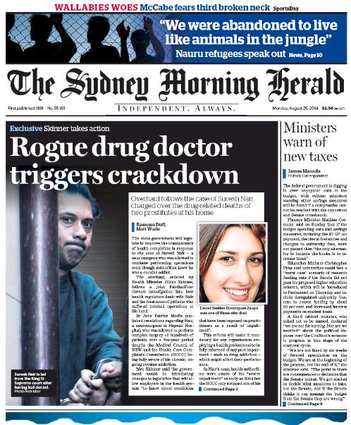 นสพ. the SMH ฉบับวันที่ 25 ส.ค. 2014 เสนอข่าวคดีของนพ. Suresh Nair ส่งผลให้รัฐบาลรัฐน.ซ.ว.แก้ไขกฎหมายเพิ่มความเข้มงวดกับแพทย์ติดยาเสพติดในการประกอบวิชาชีพ