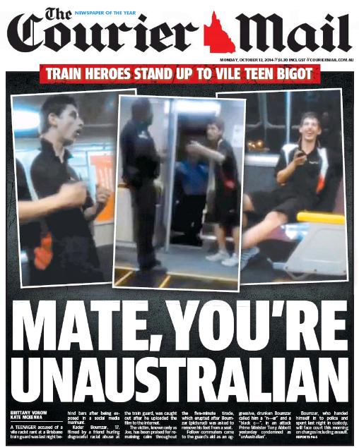 นสพ. the Courier Mail ฉบับ 12 ต.ค. 2014 เสนอข่าววัยรุ่นแสดงการรังเกลียดเชื้อชาติการ์ดรถไฟผิวดำ และคำพูดของนายกรัฐมนตรีถึงการกระทำของเขาว่าไม่ใช่วิถีของออสเตรเลีย