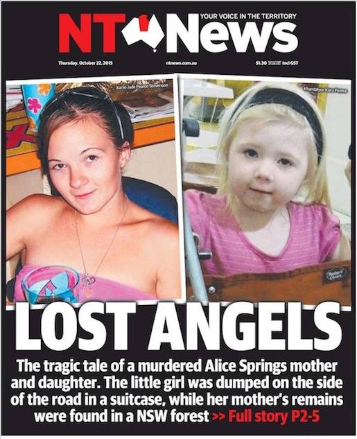 นสพ. NT News ฉบับ 22 ต.ค. 2015 ลงข่าวการสังหารแม่ลูกจากเมืองอลิซสปริงส์ ผู้เป็นลูกถูกใส่ในกระเป๋าเดินทางไปทิ้งในรัฐเซาท์ออสเตรเลีย ส่วนมารดาถูกฝังอยู่ในป่ารัฐน.ซ.ว.