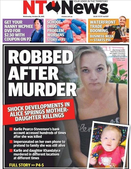 นสพ. NT News ฉบับ 28 ต.ค. 2015 เป็นหนึ่งในนสพ.หลายฉบับเสนอข่าวต่อเนื่องคดีสองแม่ลูกนางฟ้าของวันนี้