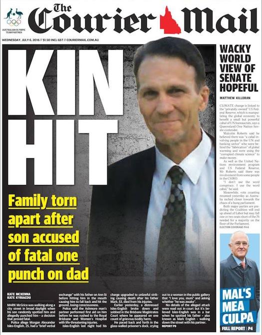 """นสพ. the Courier Mail ฉบับ 6 ก.ค. 2016 พาดหัว """"สังหารโดยผู้ร่วมสายโลหิต - ครอบครัวแตกสลายหลังบุตรชายถูกกล่าวหากระทำโป้งเดียวดับผู้เป็นบิดา"""""""
