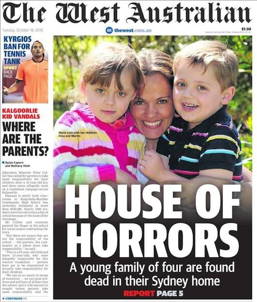 """นสพ. The West Australian พาดหัวข่าว """"บ้านแห่งความสยดสยอง ครอบครัววัยเริ่มต้นสี่ชีวิตถูกพบเสียชีวิตภายในบ้านของพวกเขาที่ซิดนีย์"""""""